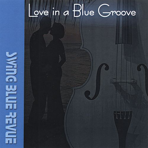 Love in a Blue Groove