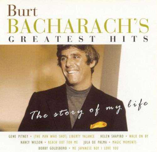Burt Bacharach's Greatest Hits: The Story of My Life, Vol. 1