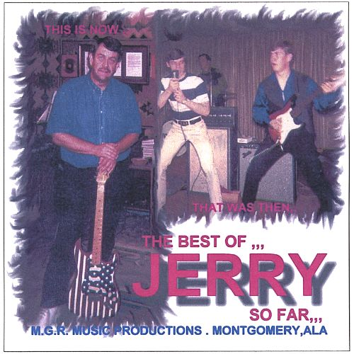 The Best of Jerry...So Far