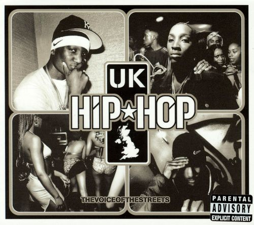 UK Hip Hop: The Voice of the Streets