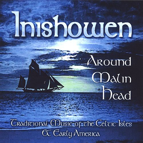 Around Malin Head: Traditional Music of the Celtic Isles and Early America