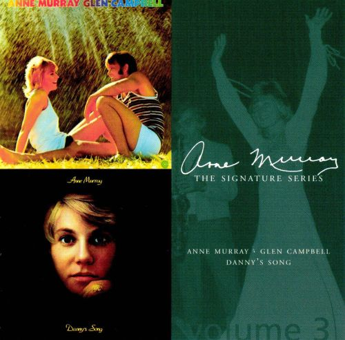 Anne Murray and Glenn Campbell/Danny's Song