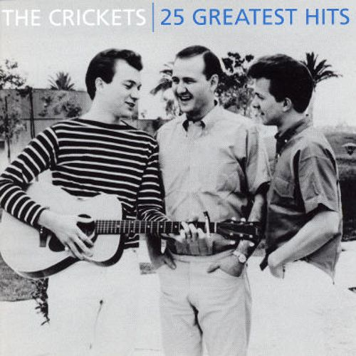 The Crickets: 25 Greatest Hits