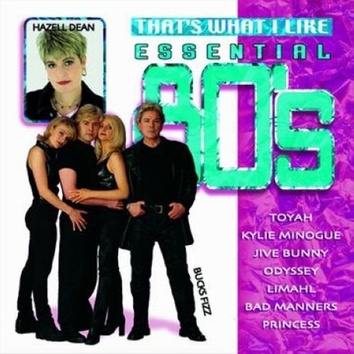 Essential Eighties: That's What I Like