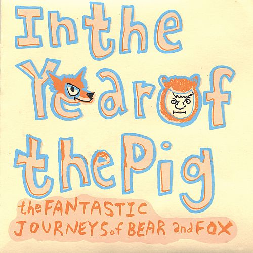 The Fantastic Journeys of Bear and Fox