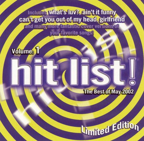 The Hit List!, Vol. 1: The Best of May 2002