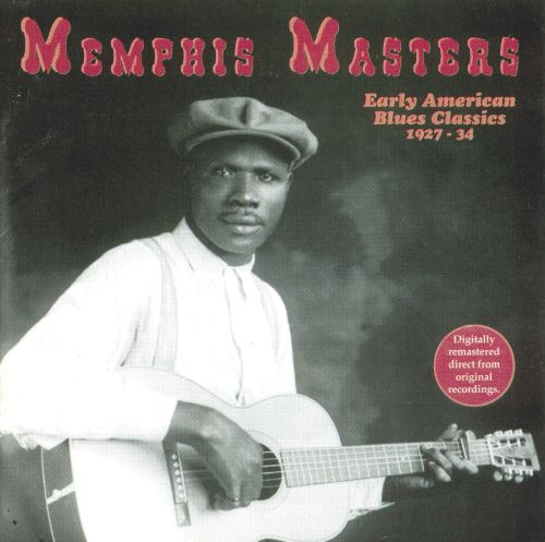 Memphis Masters: Early American Blues Classics