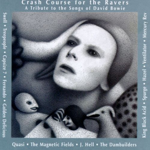 Crash Course for the Ravers: A Tribute to the Songs of David Bowie