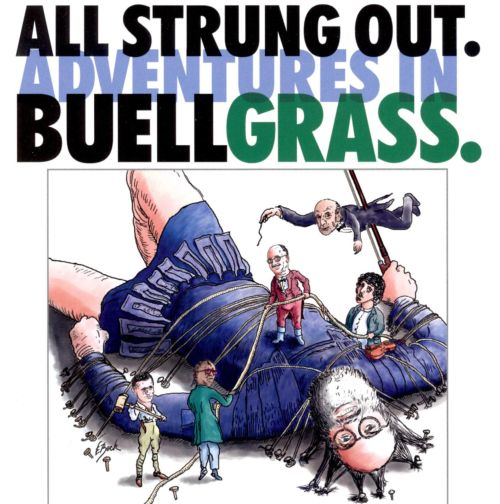 All Strung out: Adventures in Buellgrass