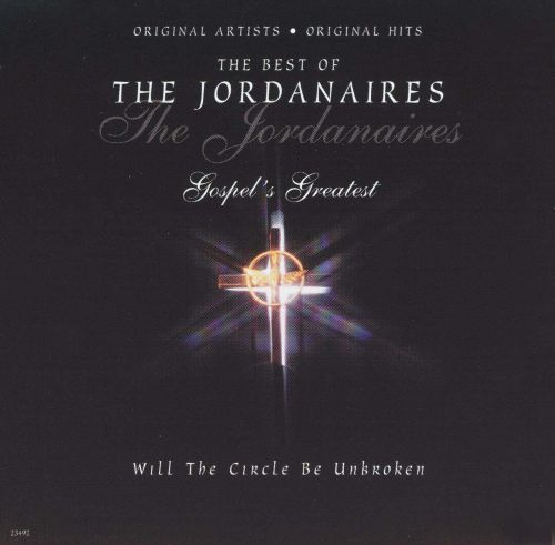 Best of the Jordanaires: Will the Circle Be Broken