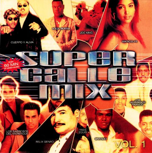 Super Calle Mix, Vol. 1