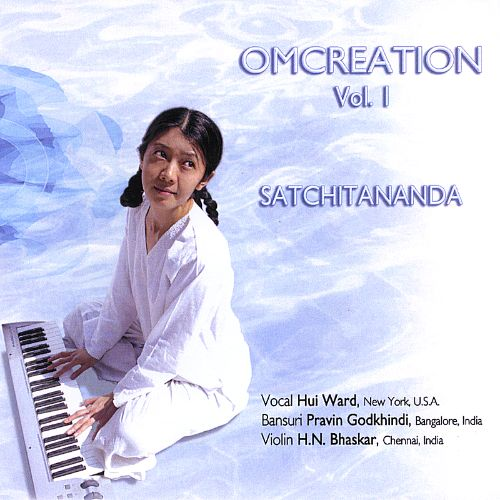 Omcreation, Vol. 1: Satchitananda