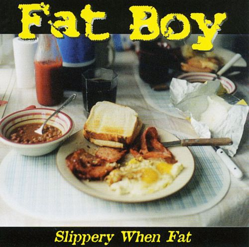 Slippery When Fat