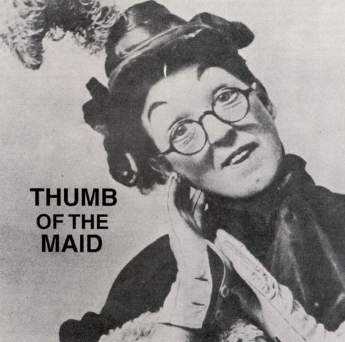 Thumb of the Maid