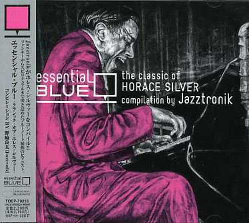 Essential Blue: The Classic of Horace Silver
