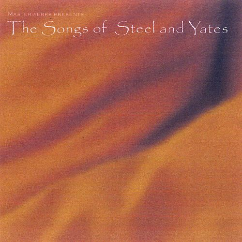 The Songs of Steel and Yates, Vol. 2