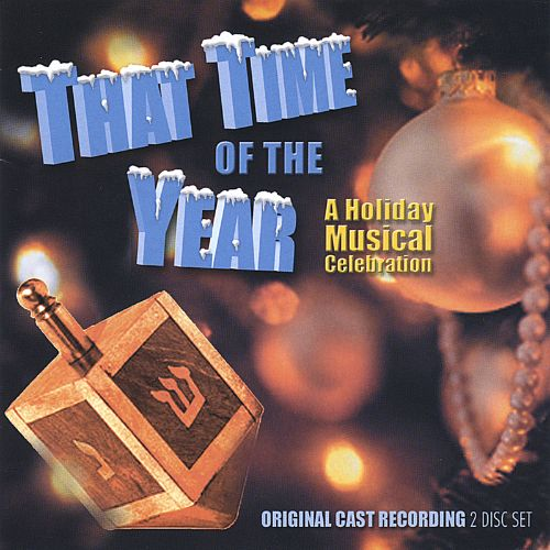 That Time of the Year [Original Cast Concept Recording]