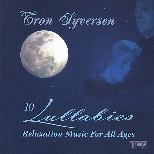 10 Lullabies: Relaxation Music for All Ages