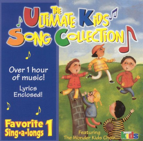 ultimate kids song collection favorite sing longs vol kids choir songs