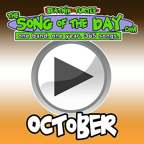 The Song of the Day.com: October