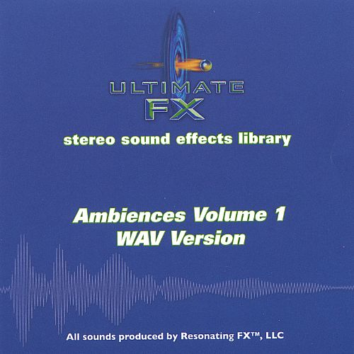 Ultimate FX Stereo Sound Effects Library: Ambiences, Vol. 1 - WAV Version