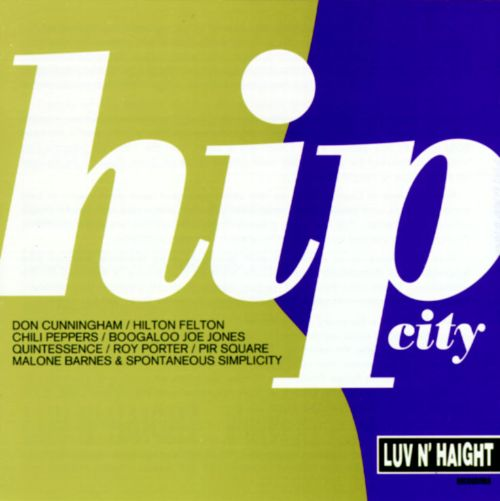 Hip City [Luv N' Haight]