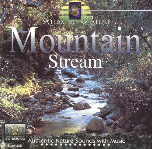 Relaxing With Nature: Mountain Stream