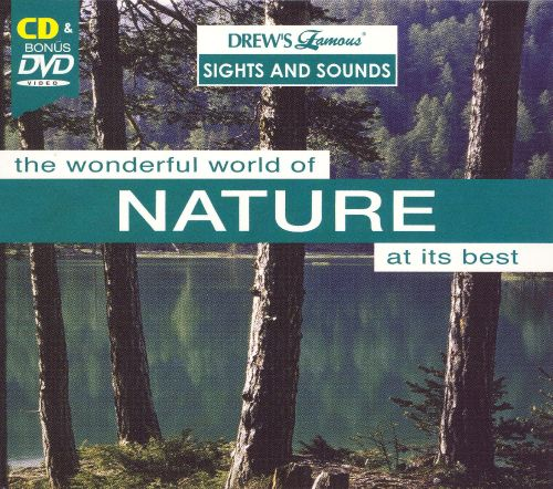 Drew's Famous Sights and Sounds: The Wonderful World of Nature