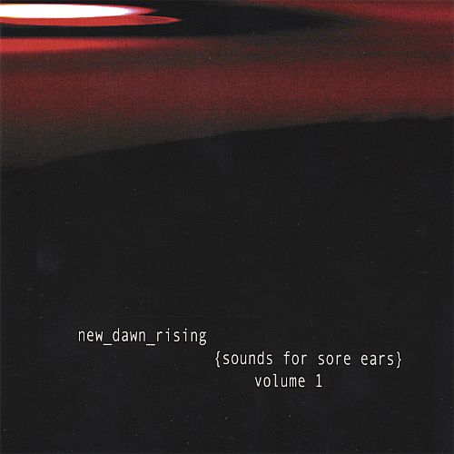 Sounds for Sore Ears, Vol. 1