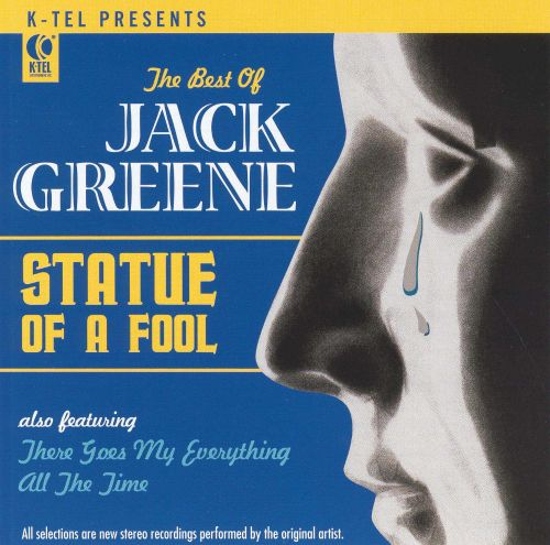 The Best of Jack Greene : Statue of a Fool