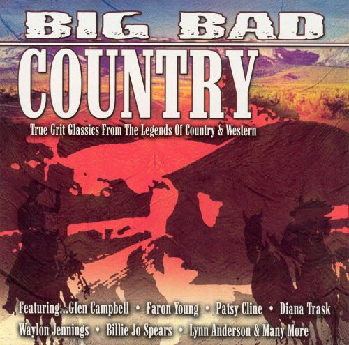 Big Bad Country [Legacy]
