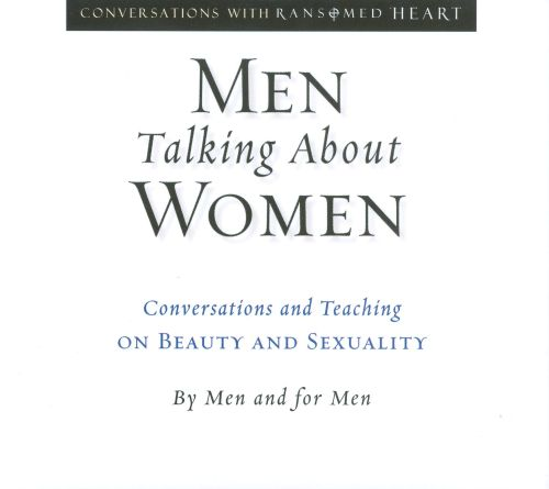 Men Talking About Women: Conversations and Teaching on Beauty and Sexuality