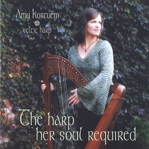 The Harp Her Soul Required
