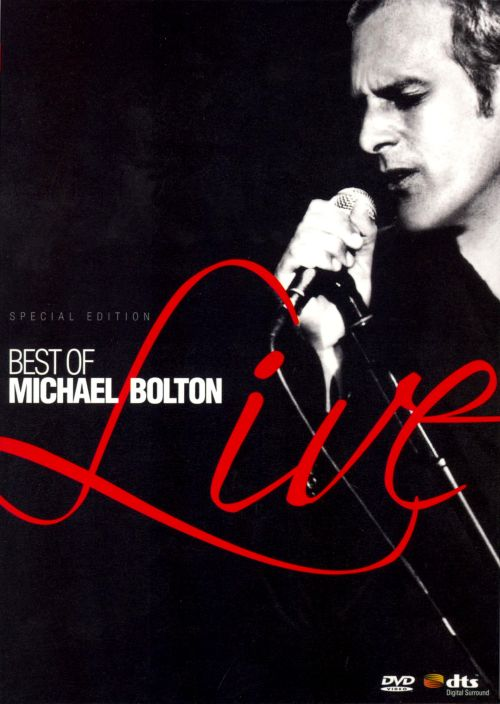 Best of Michael Bolton Live - Michael Bolton   Songs, Reviews