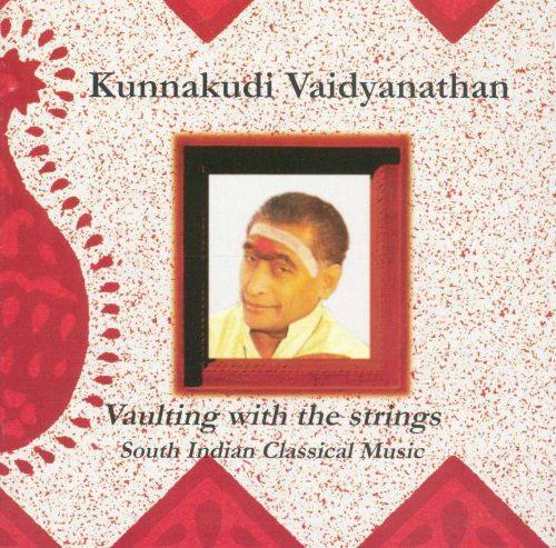Vaulting With the Strings: South Indian Classical Music