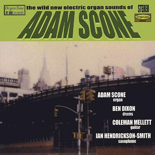 The Wild New Electric Organ Sounds of Adam Scone