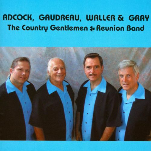 The Country Gentlemen Reunion Band