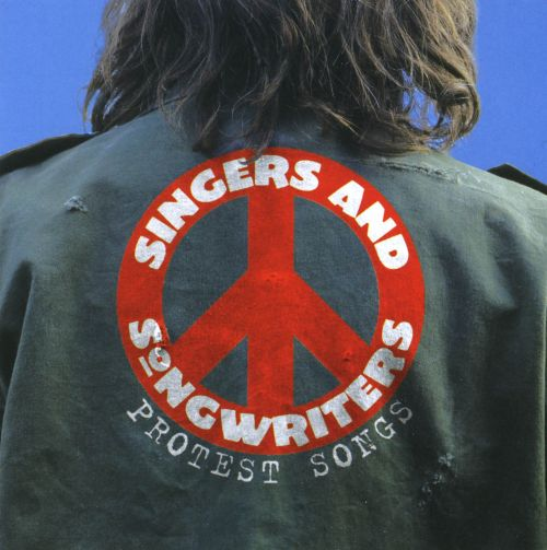 Singers and Songwriters: Protest Songs