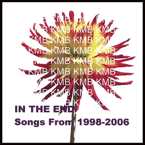 In the End: Songs from 1998-2006