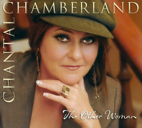 The Other Woman - Chantal Chamberland  Songs, Reviews -7124