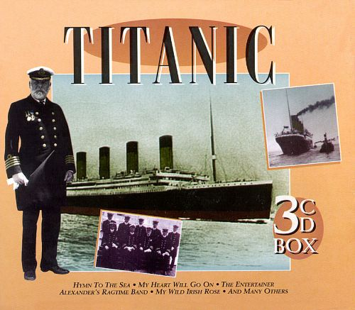 The Original Music as Played Aboard the Titanic