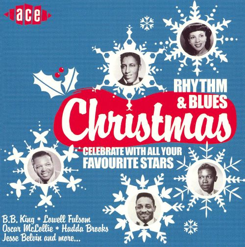 Rhythm & Blues Christmas [Ace] - Various Artists | Songs, Reviews ...