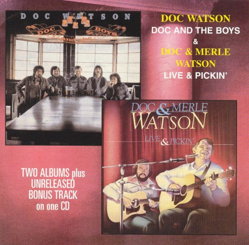 Doc and the Boys/Live and Pickin'