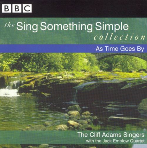 The Sing Something Simple Collection: As Time Goes By