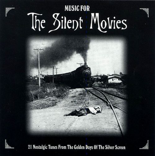 Music for the Silent Movies