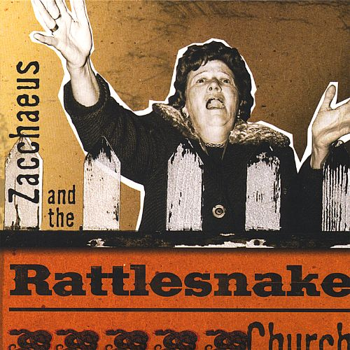 Zacchaeus and the Rattlesnake Church