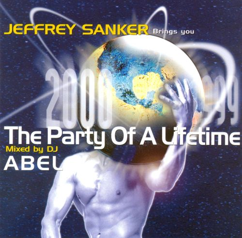 Jeffrey Sanker Presents: The Party of a Lifetime