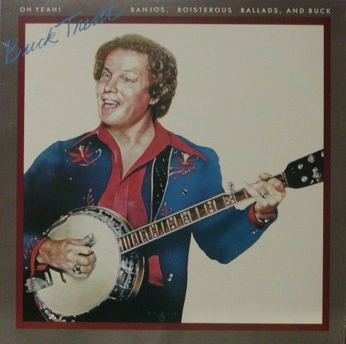 Oh Yeah!  Banjos, Boisterous Ballads and Buck