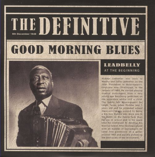 The Definitive: Good Morning Blues