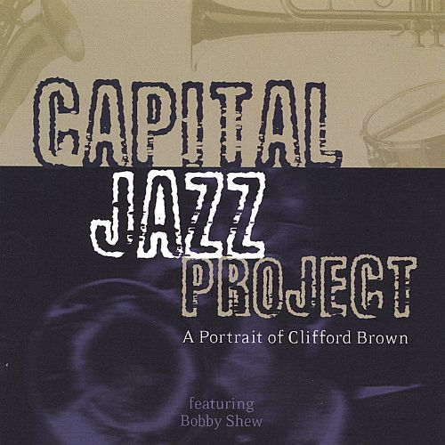 A Portrait of Clifford Brown Featuring Bobby Shew